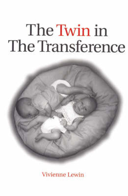 The Twin in the Transference by Vivienne Lewin image