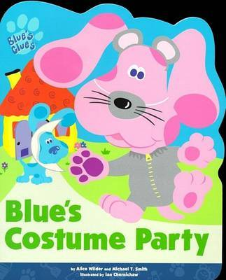 Blue's Costume Party by Alice Wilder image