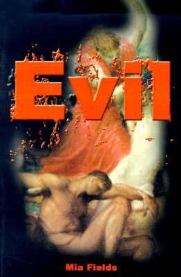 Evil by Mia Fields