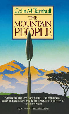 Mountain People by Colin Turnbull