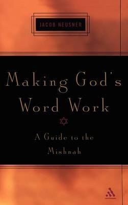 Making God's Word Work by Jacob Neusner image