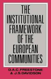 The Institutional Framework of the European Communities by J.S. Davidson image