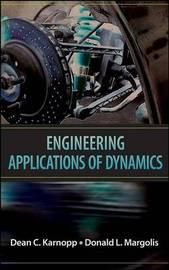 Engineering Applications of Dynamics by Dean C. Karnopp image