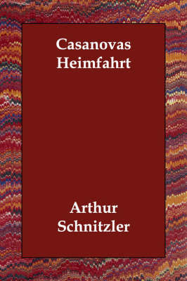 Casanovas Heimfahrt by Arthur Schnitzler image