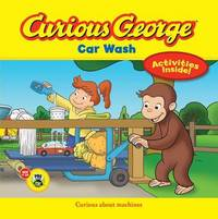 Curious George Car Wash by H.A. Rey