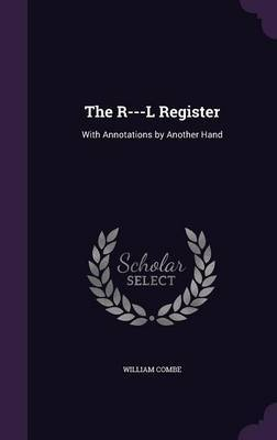 The R---L Register by William Combe image