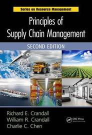 Principles of Supply Chain Management, Second Edition by Richard E Crandall