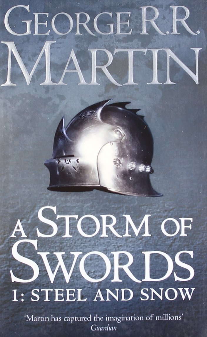 A Storm of Swords: Part 1 Steel and Snow: Pt. 1 by George R.R. Martin image