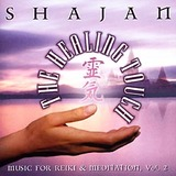 The Healing Touch: Music for Reiki and Meditation, Vol. 2 by Shajan