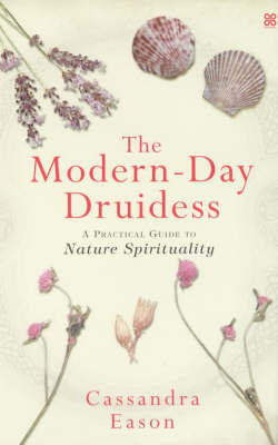 The Modern-day Druidess by Cassandra Eason image