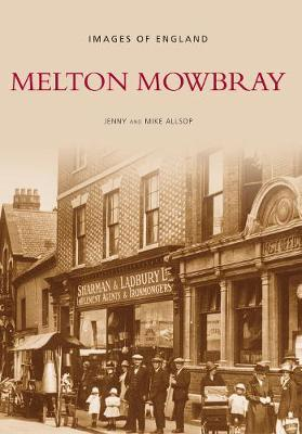 Melton Mowbray (Images of England) by Jenny Allsop image