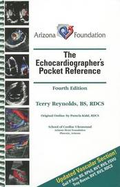 The Echocardiographer's Pocket Reference by Terry Reynolds