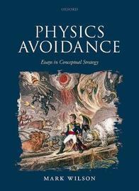 Physics Avoidance by Mark Wilson