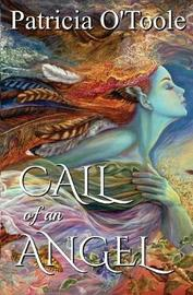 Call of an Angel by Patricia O'Toole
