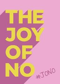 The Joy Of No by Summersdale Publishers
