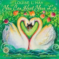 You Can Heal Your Life 2020 Wall Calendar by Louise L. Hay