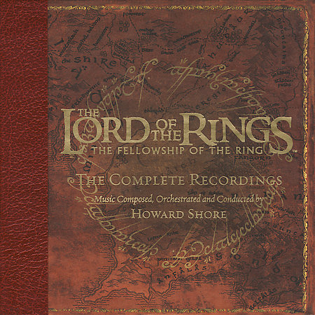 The Lord Of The Rings: The Fellowship Of The Ring: The Complete Recordings by Original Score image