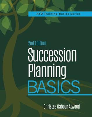 Succession Planning Basics by Christee Gabour Atwood