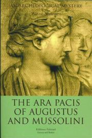 The ARA Pacis of Augustus and Mussolini by Wayne Andersen image