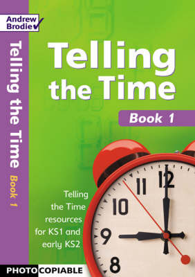Telling the Time: Bk 1 by Andrew Brodie image