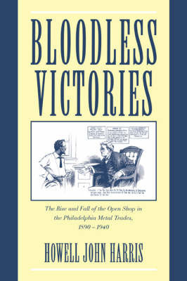 Bloodless Victories by Howell John Harris