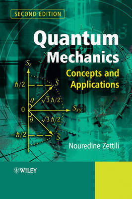Quantum Mechanics by Nouredine Zettili