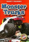 Monster Trucks by Kay Manolis