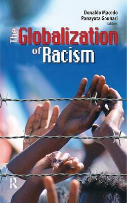 Globalization of Racism by Donaldo Macedo