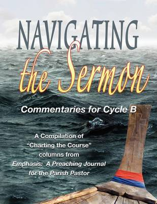 Navigating the Sermon for Cycle B of the Revised Common