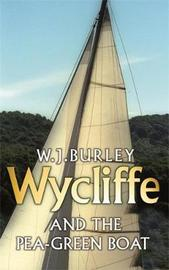 Wycliffe and the Pea Green Boat by W.J. Burley image