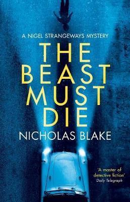 The Beast Must Die by Nicholas Blake image
