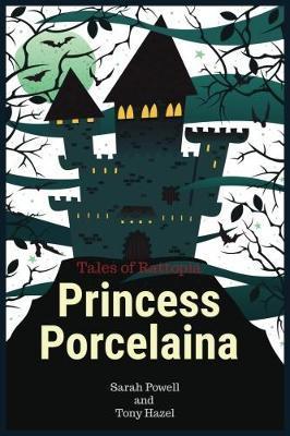 Princess Porcelaina by Tony Hazel