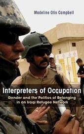Interpreters of Occupation by Madeline Otis Campbell