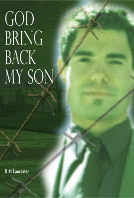 God Bring Back My Son by Malcolm Raymond image