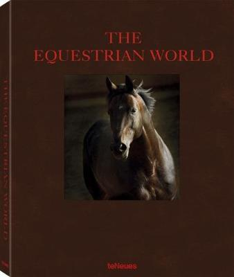 The Equestrian World by Peter Clotten