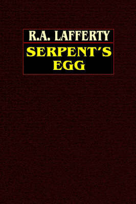 Serpent's Egg by R.A. Lafferty image