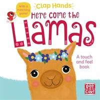 Clap Hands: Here Come the Llamas by Pat-A-Cake