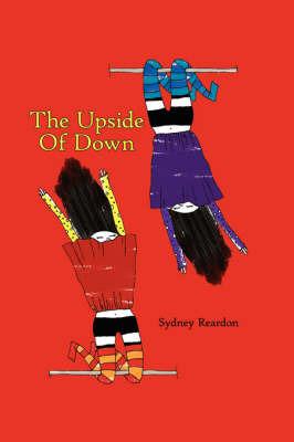The Upside Of Down by Sydney Reardon image