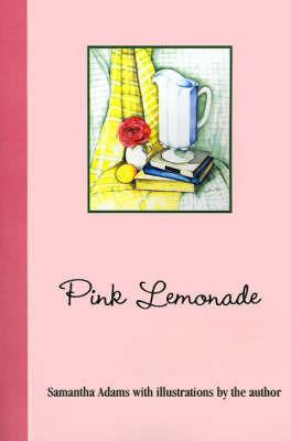 Pink Lemonade by Samantha Adams image