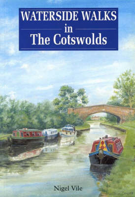 Waterside Walks in the Cotswolds by Nigel Vile image