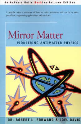 Mirror Matter by Robert L. Forward image