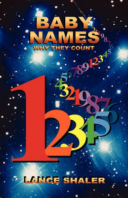 Baby Names - Why They Count by Lance Shaler image