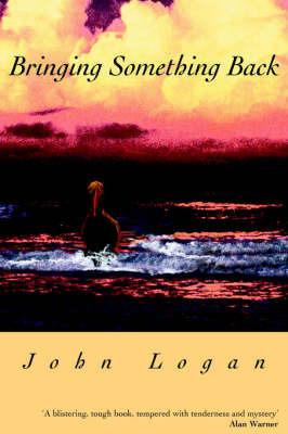 Bringing Something Back by John Logan (Brown University)