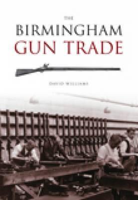The Birmingham Gun Trade by David Williams image