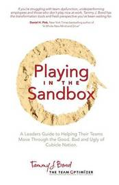 Playing in the Sandbox by Tammy J Bond