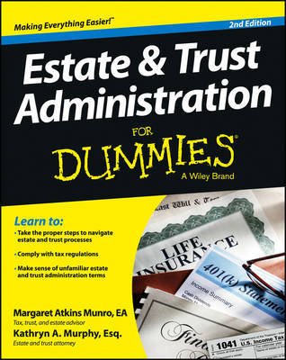 Estate and Trust Administration For Dummies by Margaret Atkins Munro image