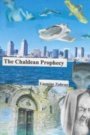 The Chaldean Prophecy by Dr Yasmine Zahran image