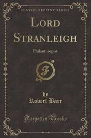 Lord Stranleigh by Robert Barr