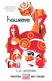 Hawkeye: Volume 3 by Matt Fraction