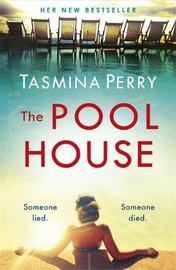 The Pool House by Tasmina Perry